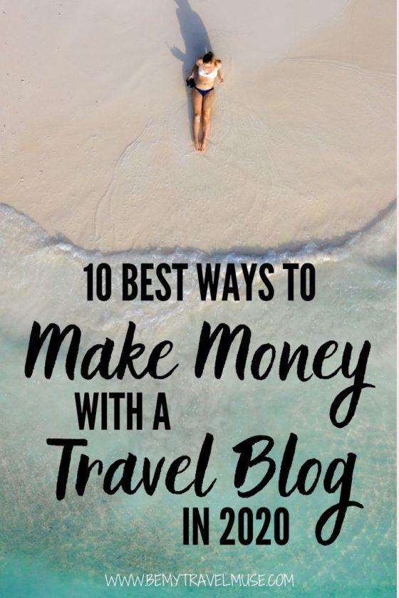 Как вырастить блог о путешествиях и заработать на нем деньги? Вот 10 лучших способов заработать на блоге о путешествиях в 2020 году. Получите важные советы, которые помогут вам превратить блог о путешествиях в полноценный бизнес. #TravelBlog #Travelblogging