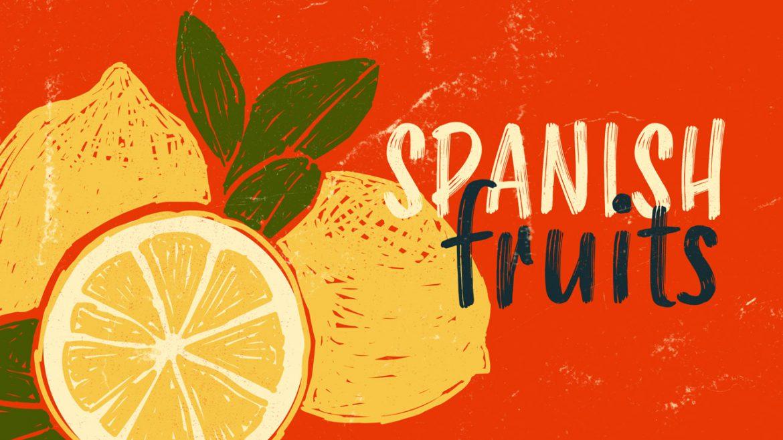 44 испанских фрукта и испанские названия фруктов — вкусное руководство!