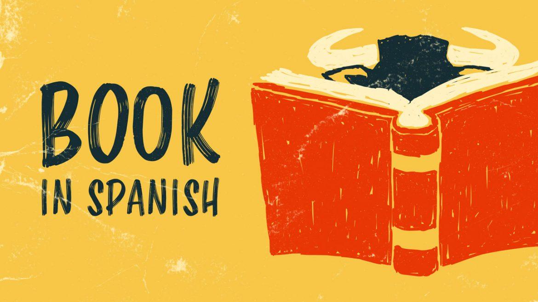 Как сказать «книга» по-испански (и еще 30+ испанских слов для библиофилов)