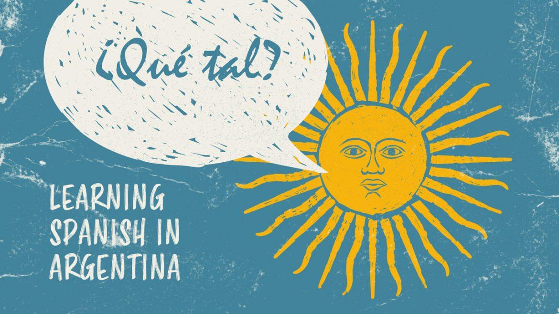 Изучение испанского в Аргентине было ключом к моей беглости – вот почему