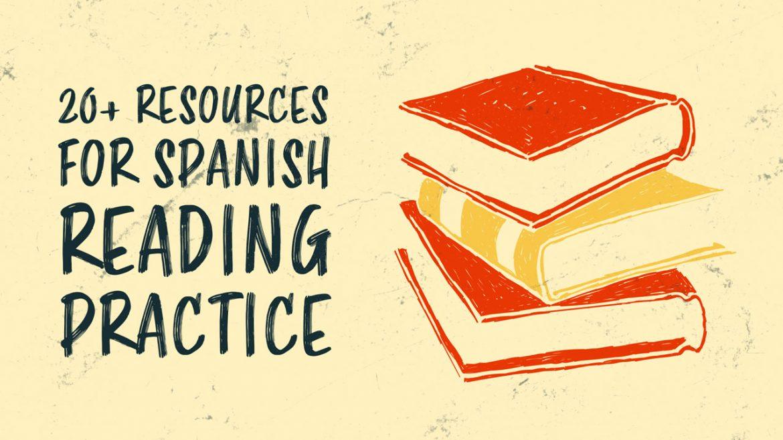20+ ресурсов для практики чтения на испанском (от начального до среднего)