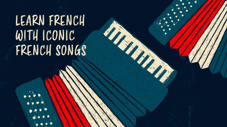 15 популярных французских песен, которые помогут быстрее выучить французский