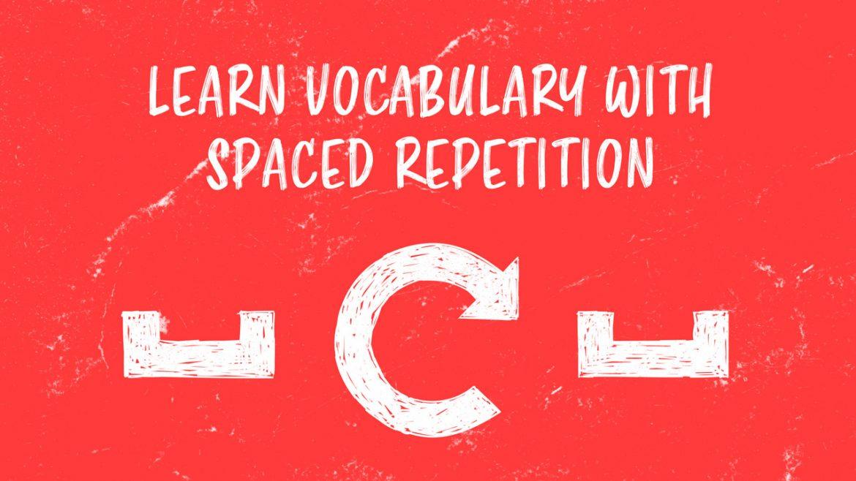 Система интервальных повторений: учите словарный запас и никогда не забывайте его!
